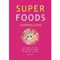 Guide - Super Foods Shopping Guide