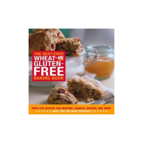 Best Ever Wheat & Gluten Free Baking Book